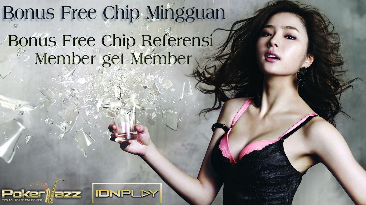 bonus free chip mingguan binus free chip refrensi