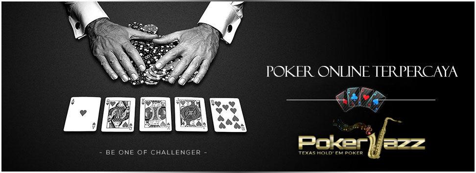 situs poker online terpercaya pokerjazz